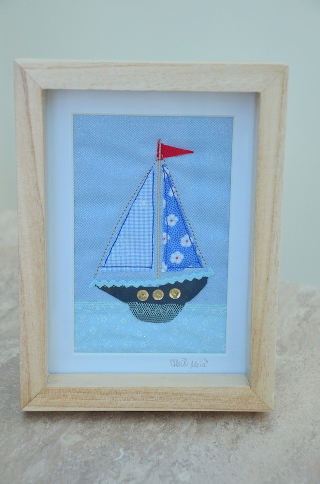 Sailing boat - an embroidered nautical artwork textile picture £17.50