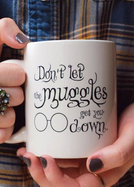 Don't let the Muggles get you down! Perfect handmade Gift for harry potter loving mum: sharpie and bake in oven at 350