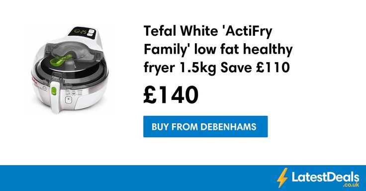 Tefal White 'ActiFry Family' low fat healthy fryer 1.5kg Save £110 Free Delivery, £140 at Debenhams