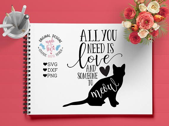 All You Need Is Love and Someone to Meow Pet Cut File available in SVG, DXF and PNG.