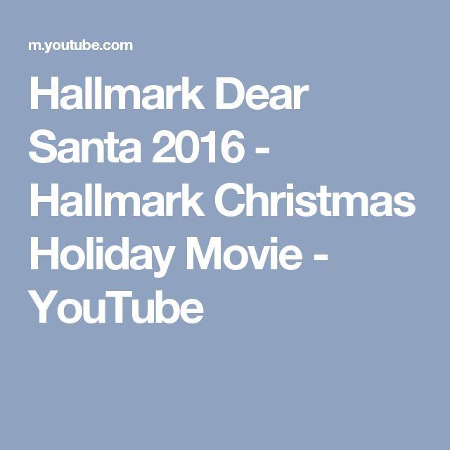Hallmark Dear Santa 2016 - Hallmark Christmas Holiday Movie - YouTube