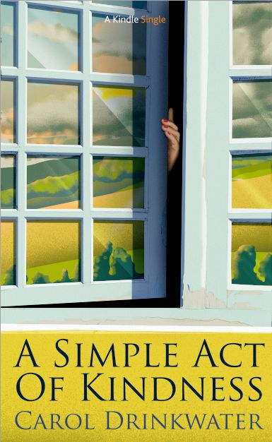My 3rd novella/e-book for Amazon A SIMPLE ACT OF KINDNESS