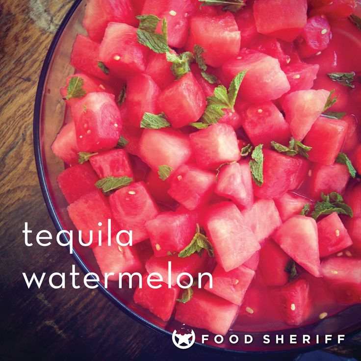 tequila + watermelon = pure awesomeness — FOOD SHERIFF