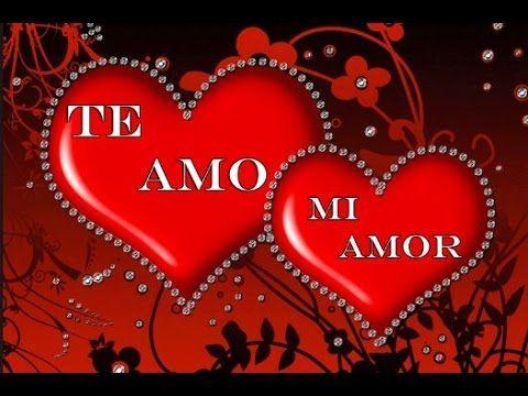 Vídeo para dedicar al AMOR de mi VIDA ♥♥ Romántico ♥♥ - YouTube