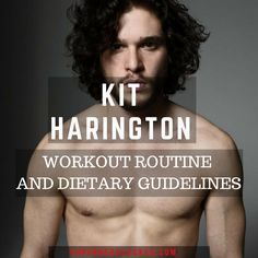 Kit Harington Workout Routine