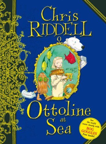 Ottoline at Sea by Chris Riddell - Frankie loves Ottoline and has the other two books already.  Only available in the UK.