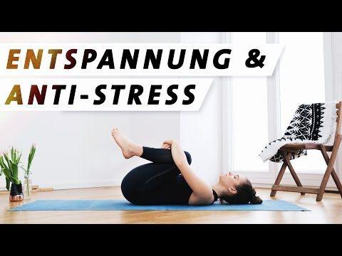 Yoga Entspannung Anti Stress Programm   Für mehr Ruhe, Gelassenheit und Zufriedenheit - YouTube