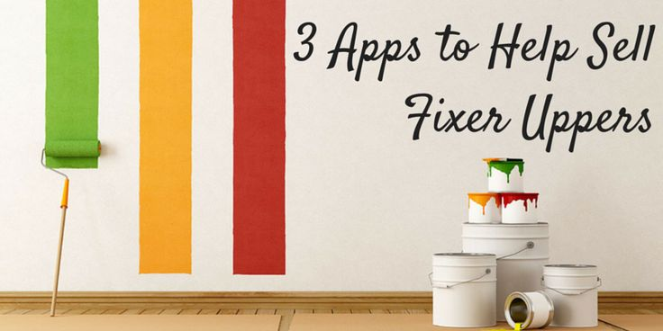 Three great apps to help sell fixer uppers