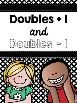 Doubles Plus One and Doubles Minus One by Teaching I Love You | Teachers Pay Teachers