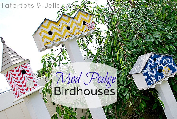 Super cute DIY bird houses by @jenjentrixie: Fabrics Cov Birdhouses, Birdhouses Modpodg, Modg Podge, Diy Mod, Outdoor Mod, Diy Birds, Mod Podge, Birds House, Podge Birdhouses