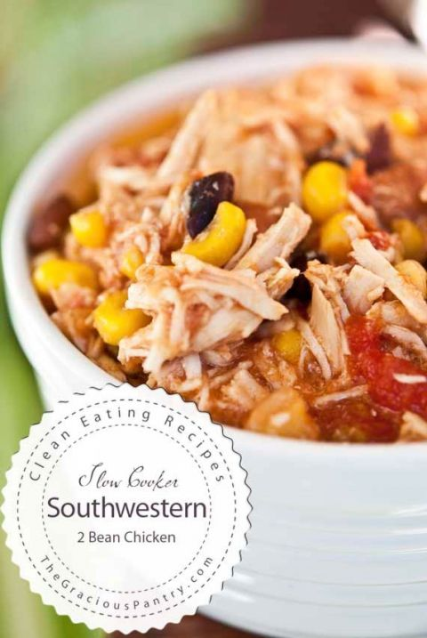 Clean Eating Slow Cooker Southwestern 2 Bean Chicken. This is soooo good!  Can't wait to make it again
