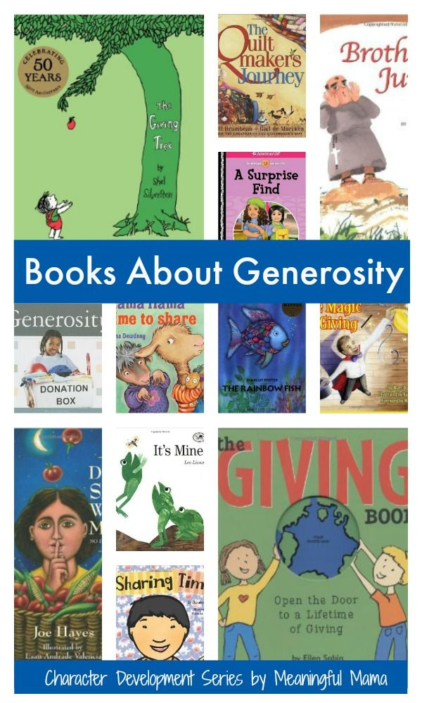 """Books About Generosity for Kids Welcome to generosity week at Meaningful Mama. Today I bring you books about generosity for kids as we progress further in my character development series. Each week we cover a different character trait, and the series is comprised of 52 traits so you can have a focus for each week with your kids. Each trait has 7-9 lessons that should help you as you raise… <a href=""""http://meaningfulmama.com/2014/05/books-generosity-kids.html"""">{Read More}</a>"""
