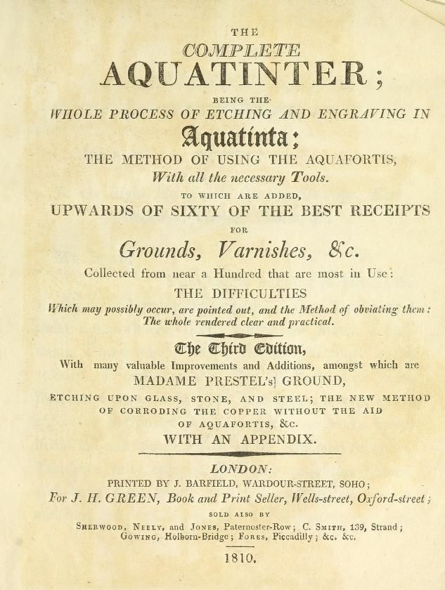 The complete aquatinter : being the whole proce...