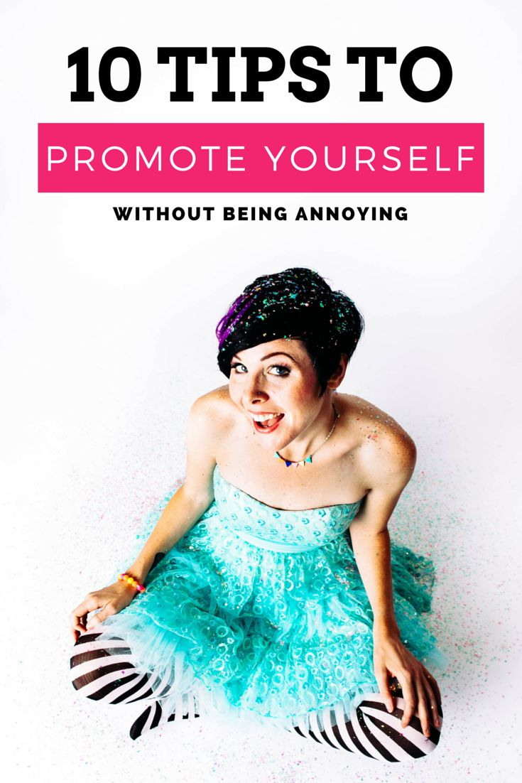 Check out these 10 tips to promote yourself without being annoying! These are perfect if you're a blogger or business owner and hate the idea of marketing and self promotion.