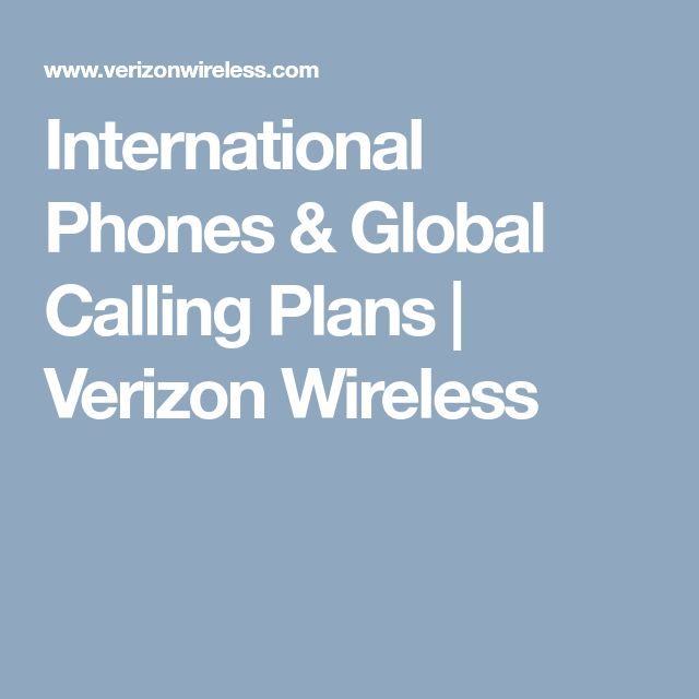 International Phones & Global Calling Plans | Verizon Wireless