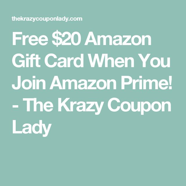 8 best 88 save money images on pinterest dollar stores coupons free 20 amazon gift card when you join amazon prime the krazy coupon lady fandeluxe Choice Image