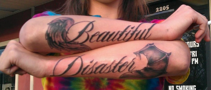 Beautiful Disaster #tattoo