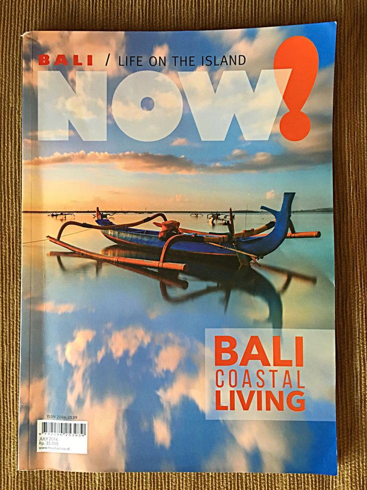Now!Bali Bali Coastal Living Magazine July 2016
