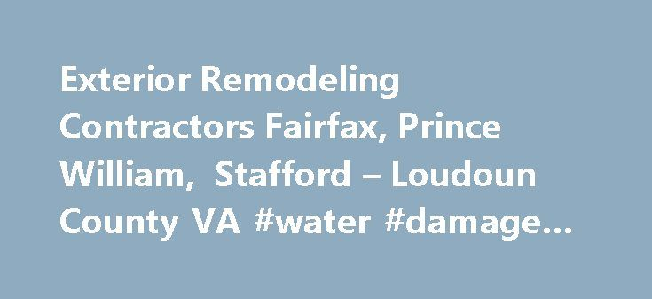 """Exterior Remodeling Contractors Fairfax, Prince William, Stafford – Loudoun County VA #water #damage #fairfax #va http://west-virginia.nef2.com/exterior-remodeling-contractors-fairfax-prince-william-stafford-loudoun-county-va-water-damage-fairfax-va/  """"My experience with Sunshine Contracting was great. The staff is very professional and the quality of work is second to none. I obtained multiple quotes from other companies and Sunshine Contracting offered the best pricing and warranties. I…"""