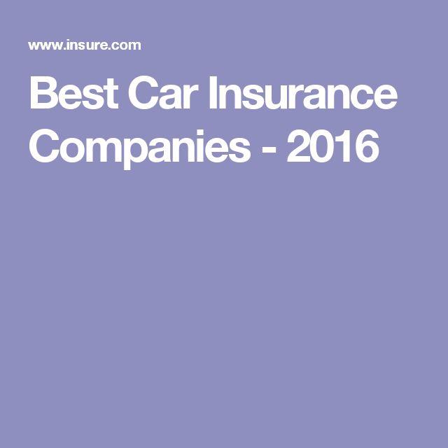 Best Car Insurance Companies - 2016