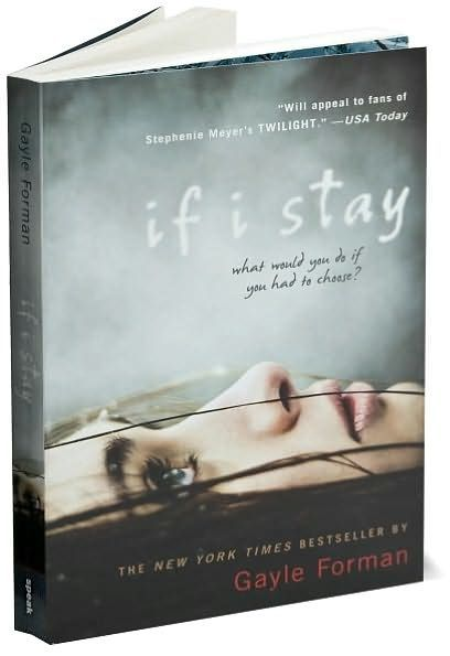 If I Stay by Gayle Forman. I've always wanted to read this