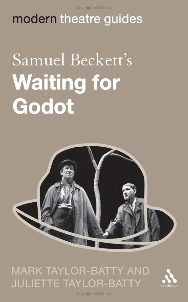 the divinity of godot in waiting for godot a play by samuel beckett Druid theatre bring their masterful production of samuel beckett's waiting for godot to mysterious godot while waiting of the play in at.