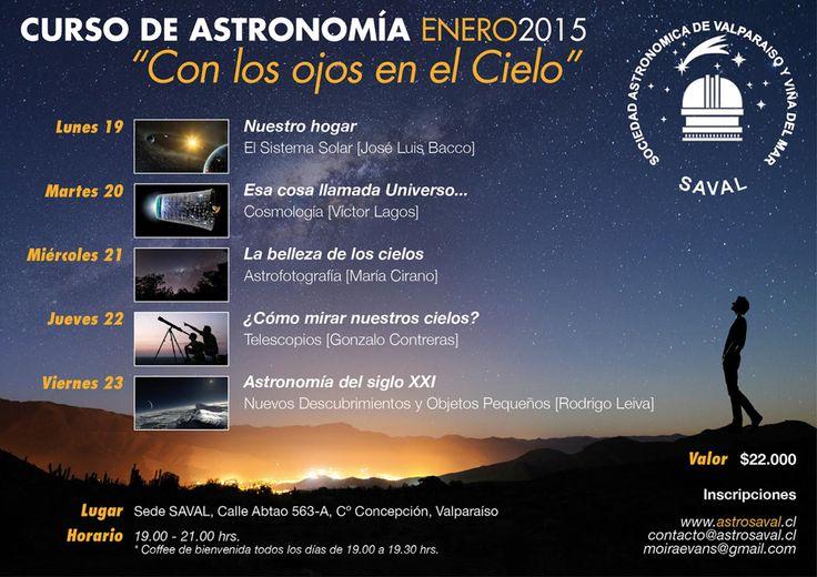 Curso de Astronomia - Enero 2015 Más info en: www.astrosaval.cl