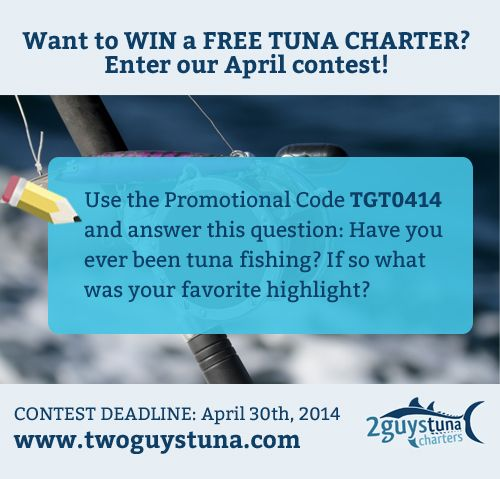Two Guys Tuna Charters are giving away a FREE Tuna Charter. ACT NOW! www.twoguystuna.com