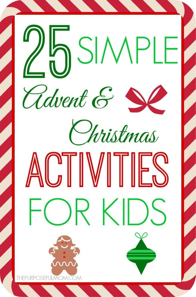 25 simple Advent and Christmas themed crafts and activities for kids