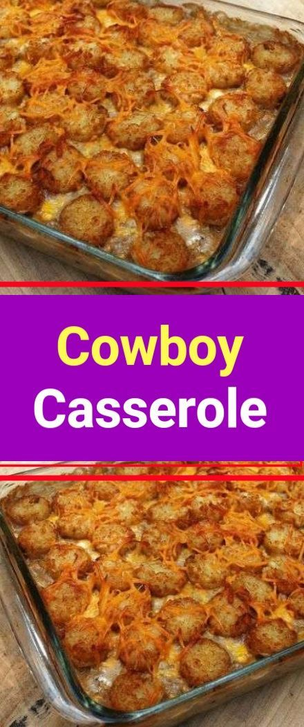 Cowboy Casserole You'll Need: 1 ½ pounds of ground beef. 1 chopped medium oni…