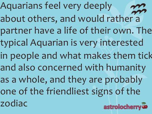 aquarius I am an Aqaurian. that's about me!