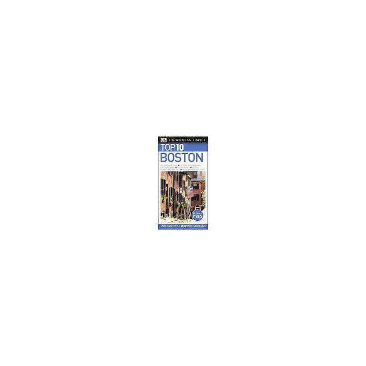 Dk Eyewitness Top 10 Boston (Paperback) (Patricia Harris & David Lyon & Jonathan Schultz)