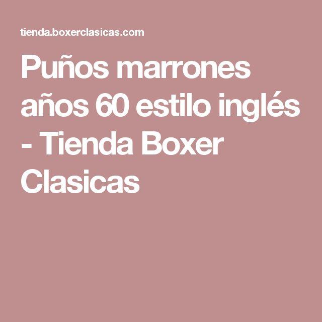 Puños marrones años 60 estilo inglés - Tienda Boxer Clasicas