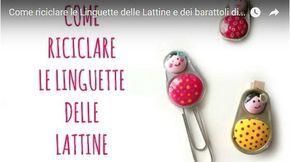 Ciondoli con linguette delle lattine: come si fanno? Spiegazioni in italiano e video tutorial che mostra passo passo come realizzare originali ciondoli.