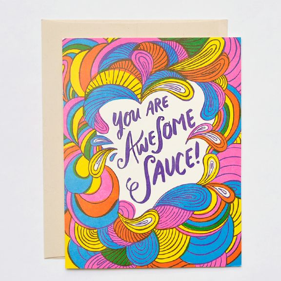 DETAILS      * neon!     * paper weight: 100 lb ecru 100% recycled paper     * dimensions: 4.25 × 5.5     * designer: hello!lucky in collaboration with urban dictionary     * inside greeting: blank     * front greeting: you are awesome sauce!