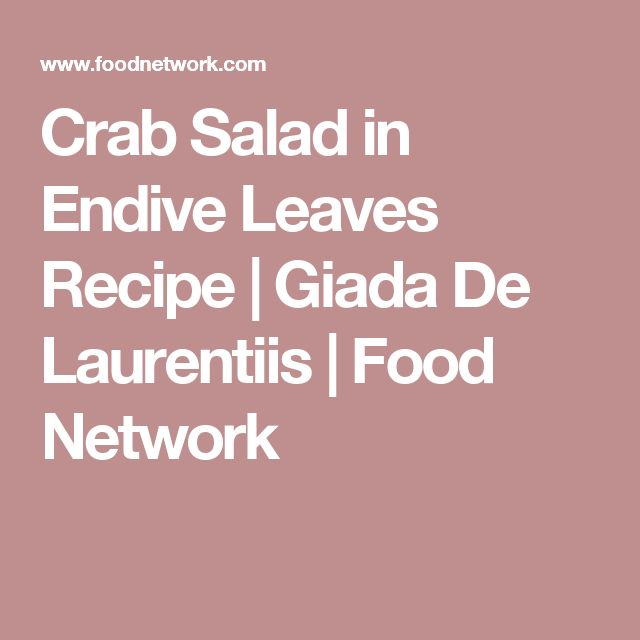 Crab Salad in Endive Leaves Recipe   Giada De Laurentiis   Food Network