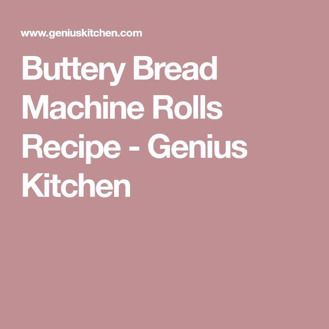 Buttery Bread Machine Rolls Recipe - Genius Kitchen