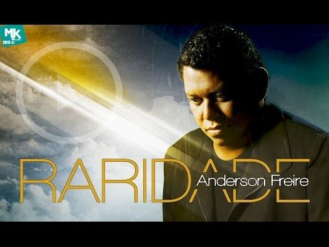 (1) CD RARIDADE Completo l Anderson Freire (2013) - YouTube