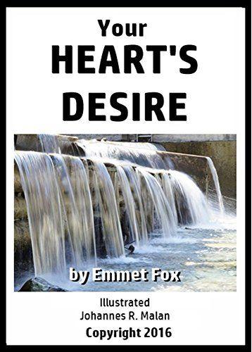 Your Heart's Desire by Emmet Fox