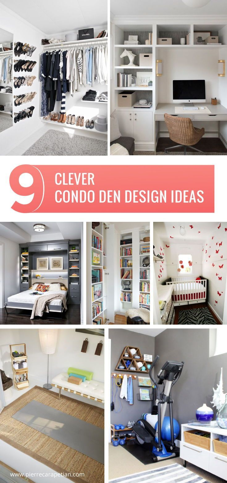 9 Clever Condo Den Design Ideas Condo Interior Design Space