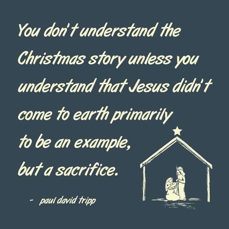 christian quotes   Paul Tripp quotes   Christmas   Jesus   sacrifice