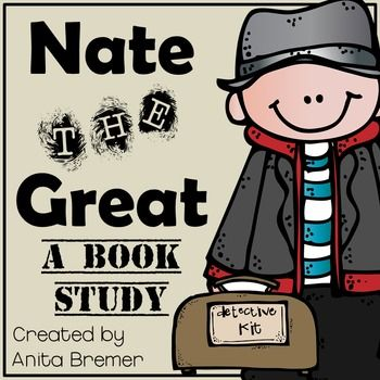 Nate the Great Book Study/Book CompanionYour students will LOVE this mystery-solving, pancake eating detective! Students will try to solve the mystery along with Nate, using text clues and inferences to piece together the puzzle of what happened to Annies missing painting.