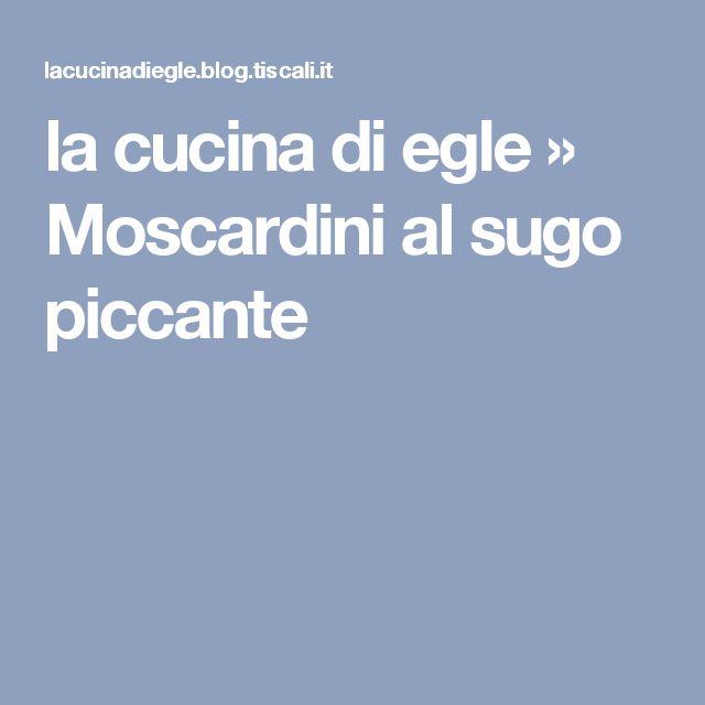 la cucina di egle » Moscardini al sugo piccante