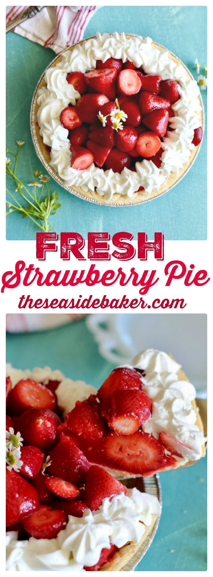 A buttery crust filled to the brim with sweet strawberries and glaze and topped with a dollop of whipped cream
