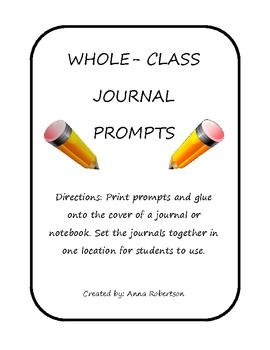 "This is a simple way to set up the use of ""whole-class journals"" in your classroom. I have created 16 journal prompts to get your students in the writing mood. I also added 4 blank covers (in case you want to create your own). All you have to do is print the covers, glue them onto a spiral notebook, and put them in a spot your students can easily access."