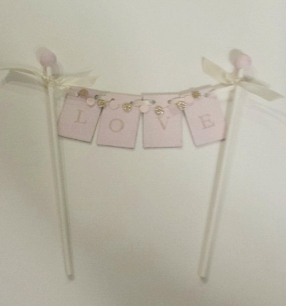 Blush Pink Rose Gold Pink and Gold Wedding Cake Topper Love Banner Bunting with Mini Rose Gold Blush Pink Circle Garland on Etsy, €18.72