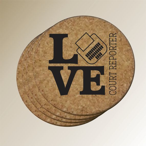 Cork Coasters  LOVE Court Reporter by PersonalizedGallery on Etsy, $10.00