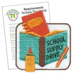 School Supply Drive Patch. Run a school supply drive or participate in collections and reward your Girl Scouts with our School Supply Drive patch. Download our free suggested requirements. Available at MakingFriends.com