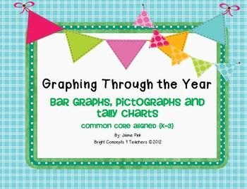 Graphing Through The Year! {Common Core Aligned} This packet has over 35 different levels of bar graphs, tally charts and pictographs. It also has anchor charts, CC Standards posters and ideas for use. Great for differentiated learning! $