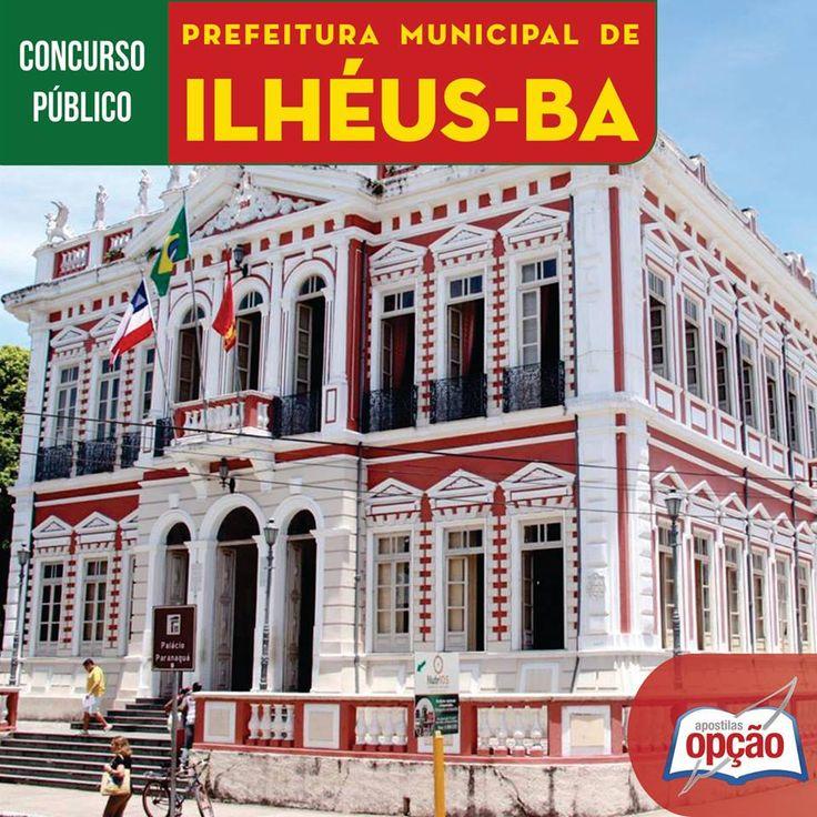 Apostilas Concurso Prefeitura Municipal de Ilhéus / BA - 2016: - Cargos: Auxiliar de Serviços Gerais, Auxiliar Administrativo e Assistente Administrativo